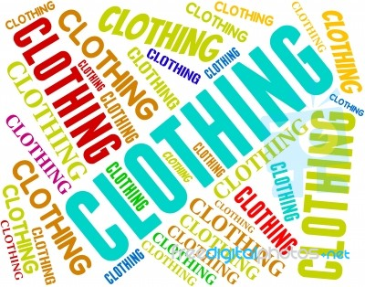 Clothing Word Indicates Shirt Words And Fashion Stock Image Royalty Free Image Id 100358396
