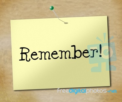 fbde300d9fc Remember Sign Means Keep In Mind And Agenda Stock Image - Royalty ...