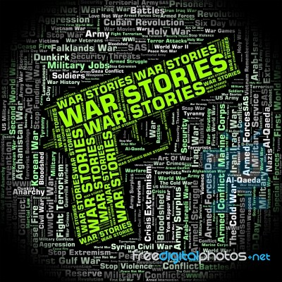 War Stories Shows Military Action And Anecdote Stock Image - Royalty